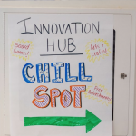 "A whiteboard is advertising a ""Chill Spot"" to students"