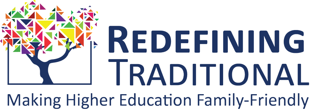 Redefining Traditional: Making Higher Education Family Friendly