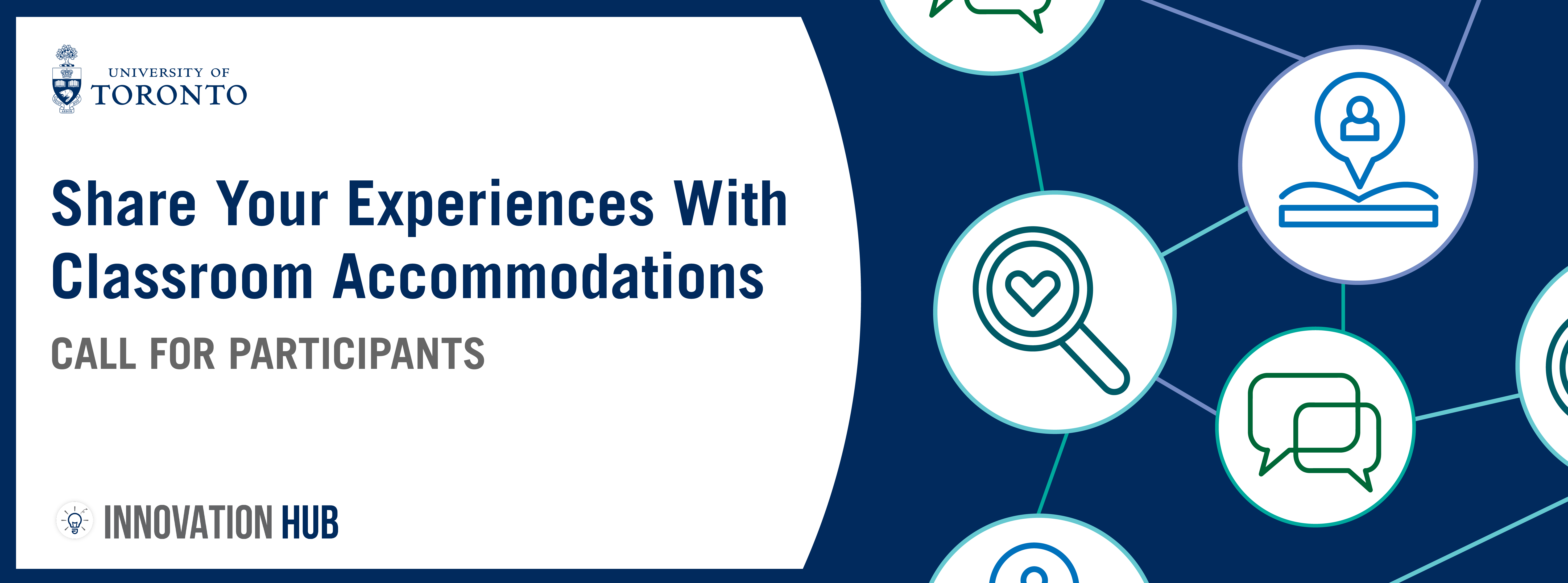 A blue and white banner that reads 'Share Your Experiences With Classroom Accommodation' with icons that represent support, learning and conversation.