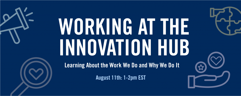 """A blue graphic with a variety of colour icons on it. The graphic reads """"Working at the Innovation Hub""""."""