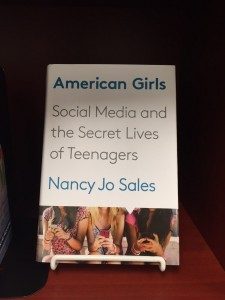 American Girls - Social Media and the Secret Lives of Teenagers is now available!