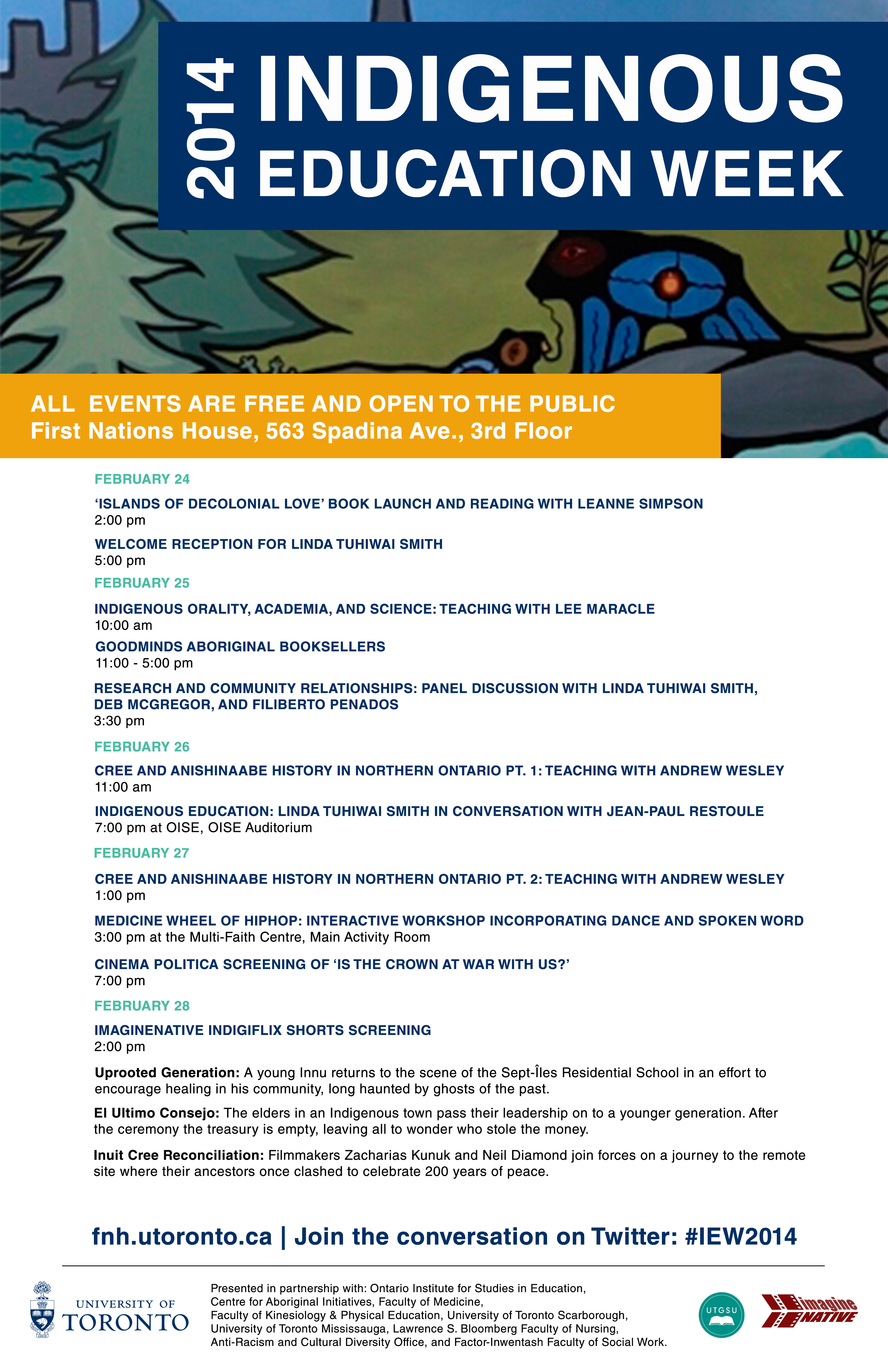 All you need to know http://www.fnh.utoronto.ca/Events-Experience/Aboriginal-Awareness-Week.htm