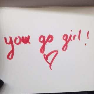 "Picture of inside of card from first image. Reading ""You go girl"" with a hand drawn heart."