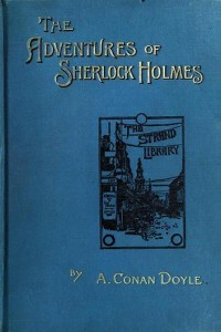 The first edition of the Adventures of Sherlock Holmes. Via Wikimedia Commons.