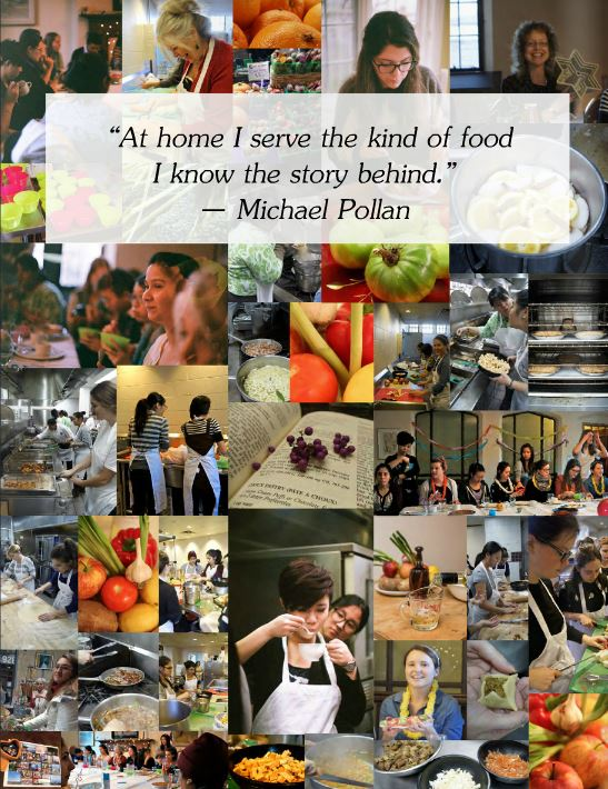 """A collage of memories from throughout the year in the course that was used as the back page of the cookbook. At the top centre is a quote from Michael Pollen: """"At home I serve the kind of food I know the story behind."""""""