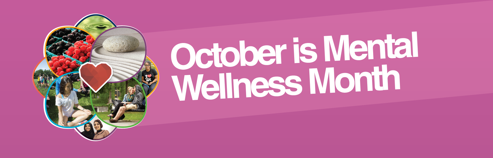 "A banner that reads ""October is Mental Wellness Month"""
