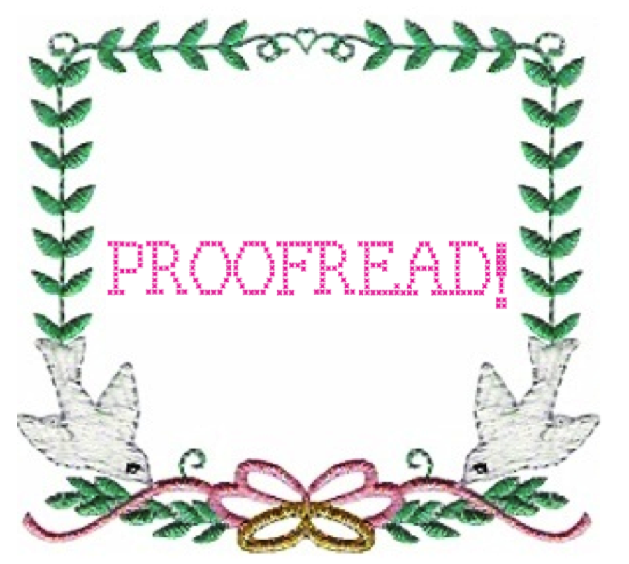 "Pictured: The word ""proofread"" in a needlework frame"