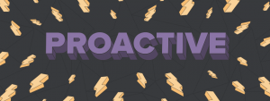 "Bold-faced ""Proactive"" is surrounded by lightning bolts on a dark background."