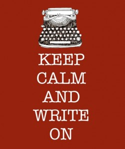 "Picture of a typewriter and the phrase ""Keep Calm and Write On"""