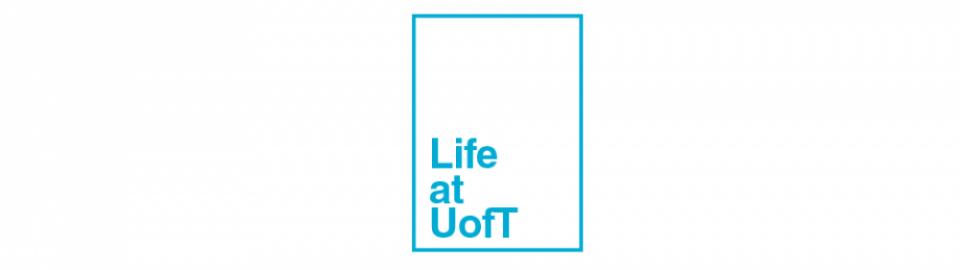Life at U of T
