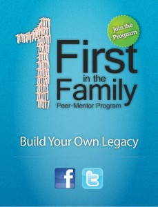 Poster for the First in the Family Peer-Mentor Program