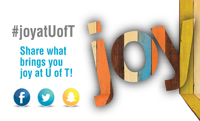 """Picture of the word """"Joy"""" and the hashtag #JoyatUofT"""