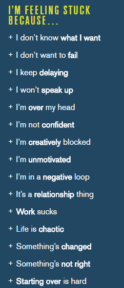 "The unstuck.com sidebar reads: ""I'm feeling stuck because..."" with all of the different options and situations in bullet point listed below"