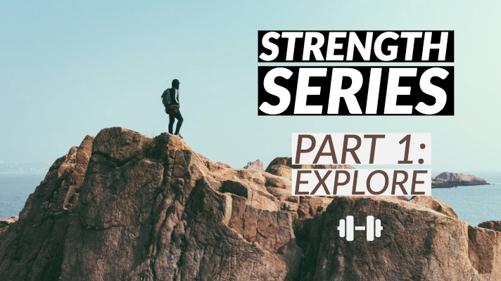 Strength series - Part 1: Explore banner, man on top of a mountain in the background