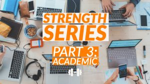 Strength Series Part 3: Academic banner with open laptops in background