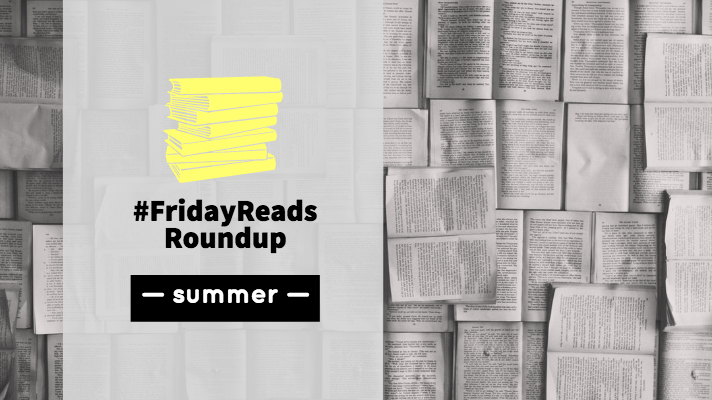 #FridayReads Roundup - summer edition banner