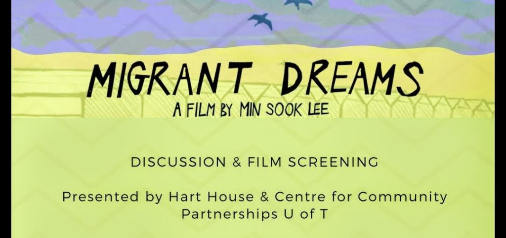 """Migrant Dreams"" poster advertisement for the film screening at Hart House"