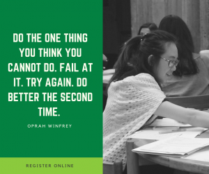 Do the one thing you think you cannot do. Fail at it. Try again. Do better the second time - Oprah Winfrey