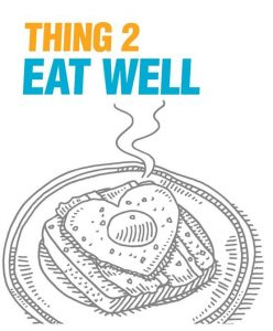 "A sketch of a piece of toast with the caption ""thing 2: eat well"""