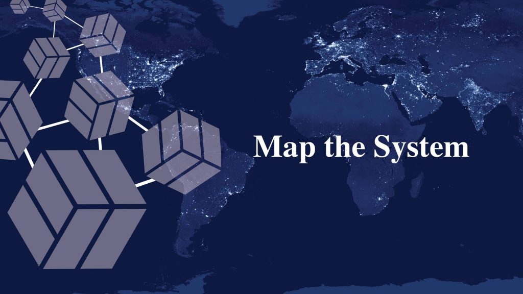 "a poster set in dark blue with the words ""Map The System"""