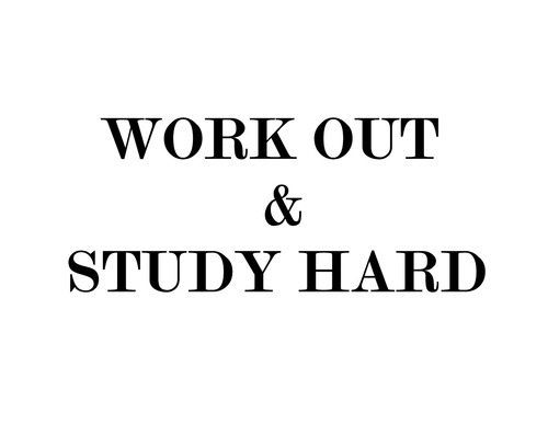 "Image saying, ""Work Out & Study Hard"""