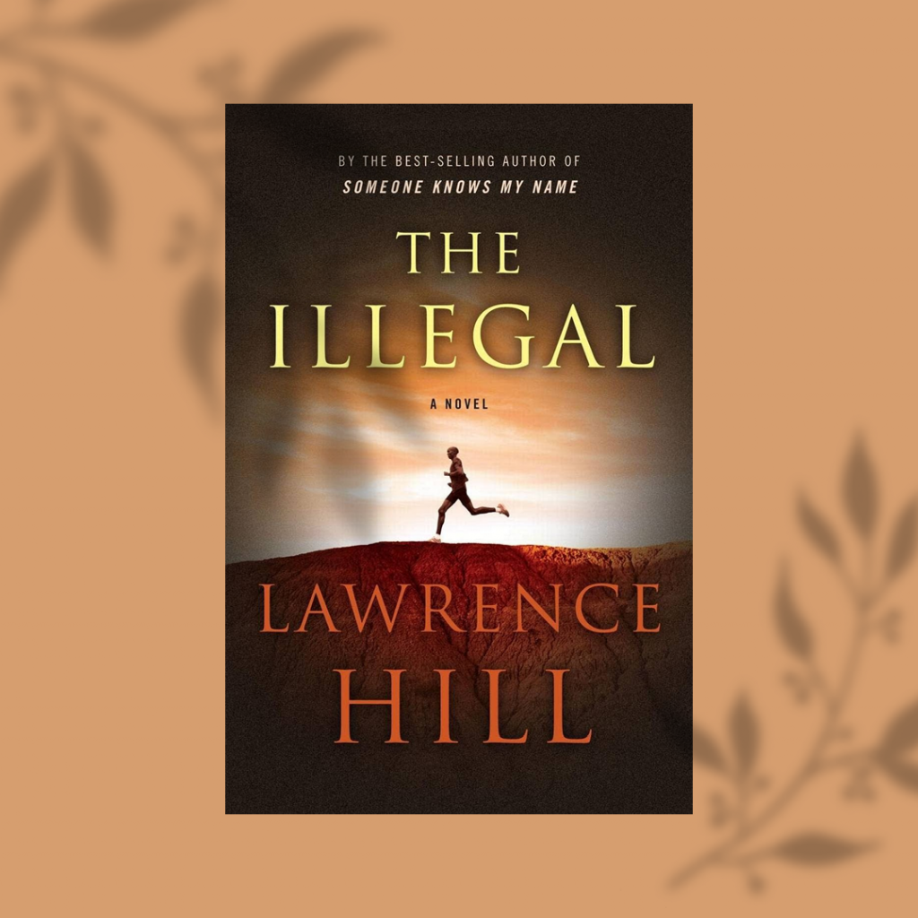 HILL, LAWRENCE / ILLEGAL, book cover