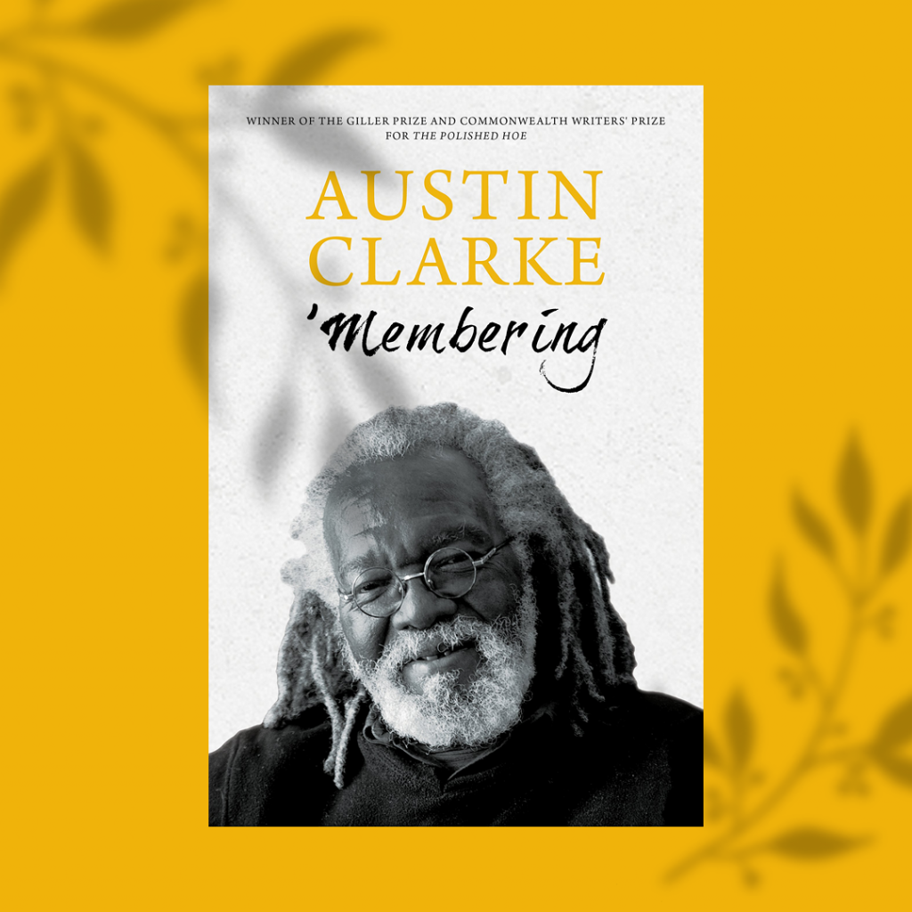 CLARKE, AUSTIN / 'MEMBERING, book cover
