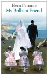 """the front novel cover of Elena Ferrante's """"My Brilliant Friend"""" featuring a man and a woman sporting wedding attire walking away, trailed by three young girls"""