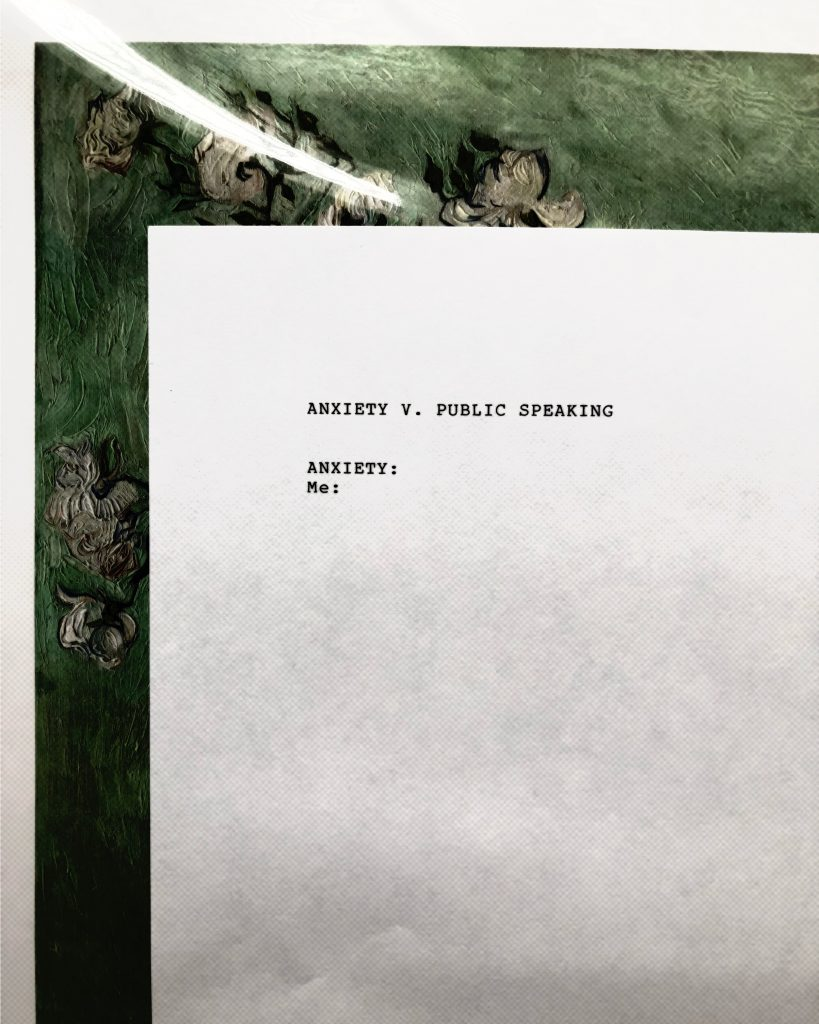 Anxiety v. Public Speaking: Anxiety: Me: (written on a typewriter)