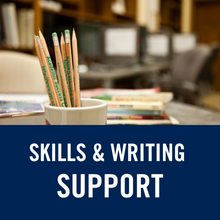 Skills and Writing Support